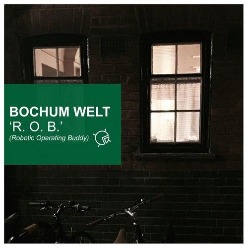 R.O.B. by Bochum Welt