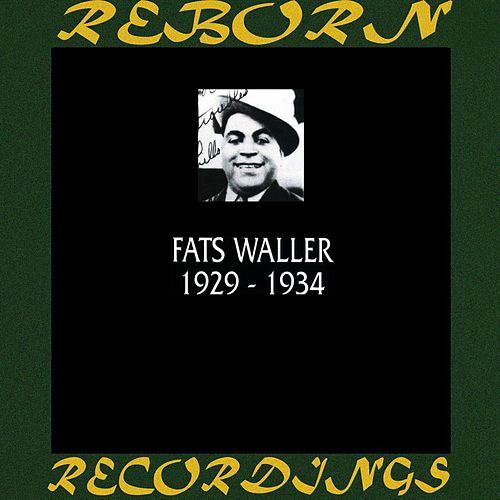 1929-1934 (HD Remastered) by Fats Waller