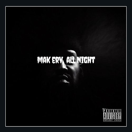 All Night by Mak Erv