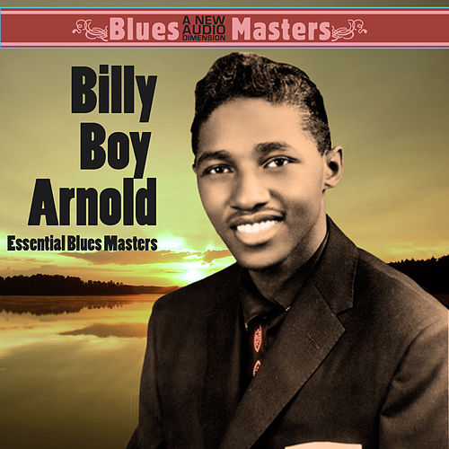 Essential Blues Masters by Billy Boy Arnold