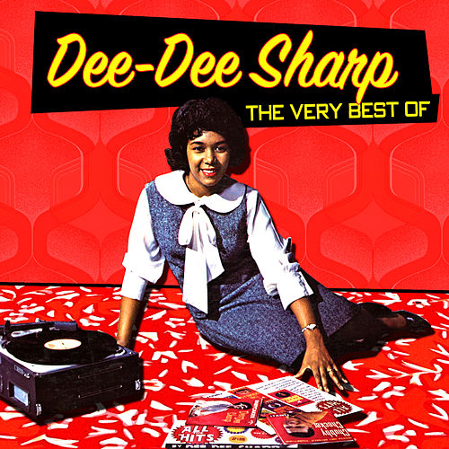 The Very Best of Dee Dee Sharp by Dee Dee Sharp