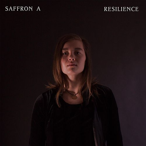 Resilience by Saffron A