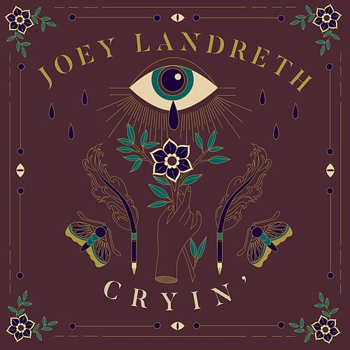 Cryin' by Joey Landreth