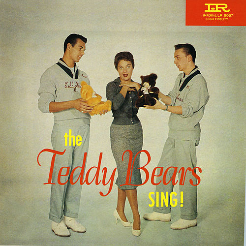 The Teddy Bears Sing! by The Teddy Bears