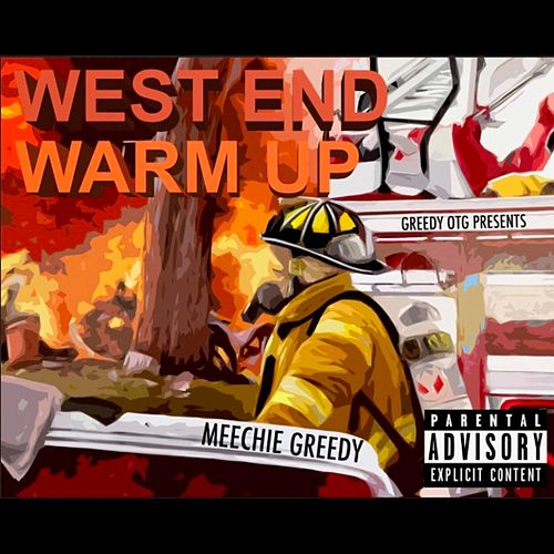 West End Warm Up by Meechie Greedy