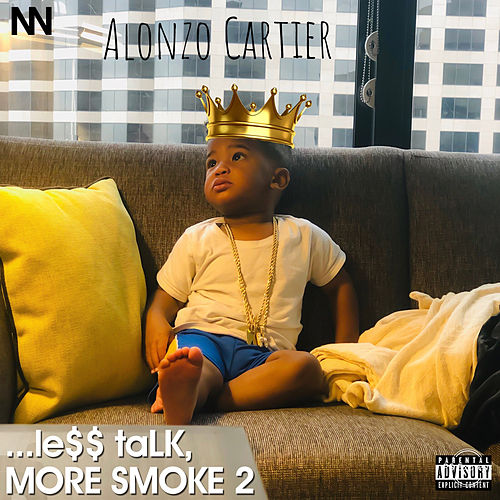 ...Le$$ talk, More Smoke 2 by Alonzo Cartier