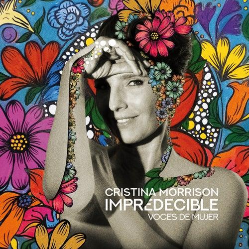 Impredecible, Voces de Mujer von Cristina Morrison