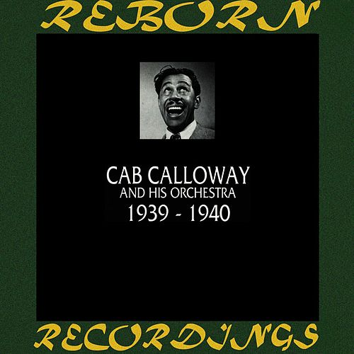 1939-1940 (HD Remastered) de Cab Calloway