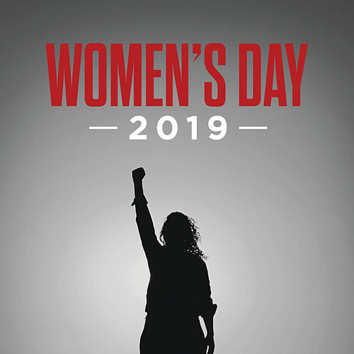 Women's Day 2019 von Various Artists