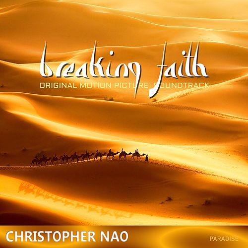Breaking Faith (Original Motion Picture Soundtrack) de Christopher Nao