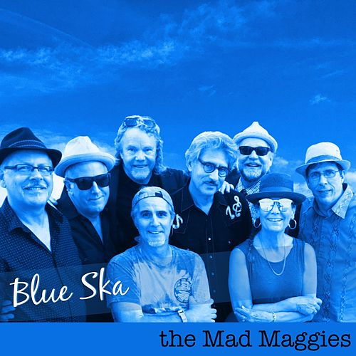 Blue Ska by the Mad Maggies