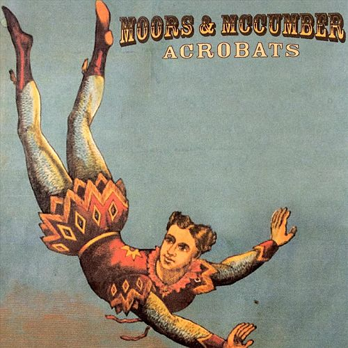 Acrobats de The Moors