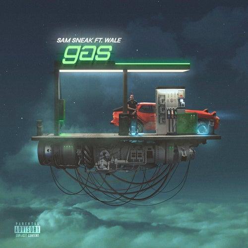 Gas (feat. Wale) de Sam Sneak