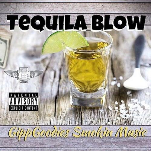 Tequila Blow von Big Gipp