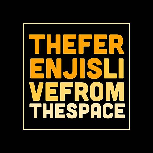 Live from the Space by The Ferenjis