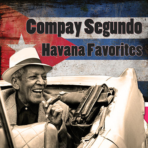 Havana Favorites von Compay Segundo