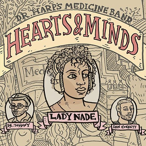 Hearts and Minds de Dr Harp's Medicine Band