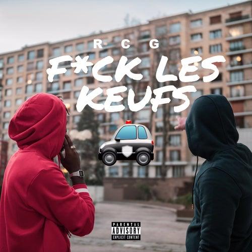 Fuck Les Keufs de RCG