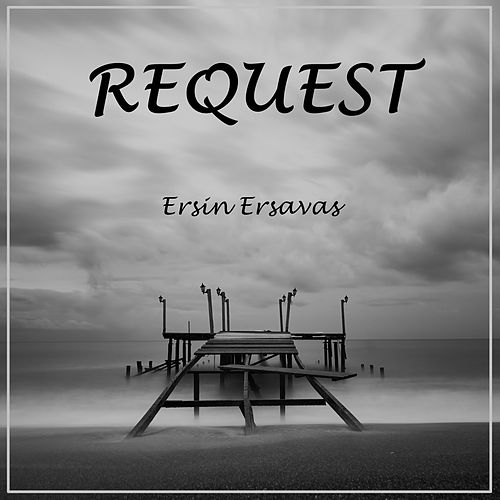 Request de Ersin Ersavas