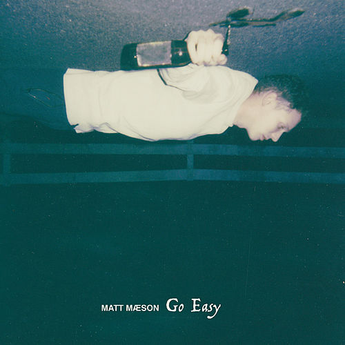 Go Easy de Matt Maeson