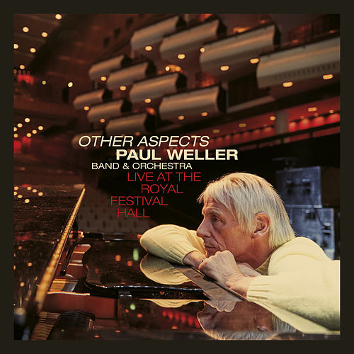 Other Aspects, Live at the Royal Festival Hall de Paul Weller