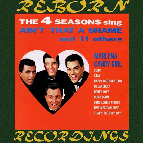 Ain't That a Shame and 11 Other Hits (HD Remastered) de The Four Seasons