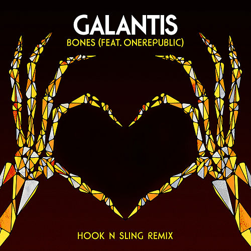 Bones (feat. OneRepublic) (Hook N Sling Remix) by Galantis