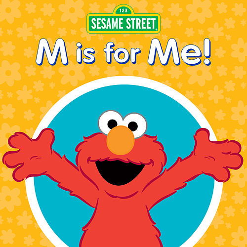 M Is for Me! by Sesame Street