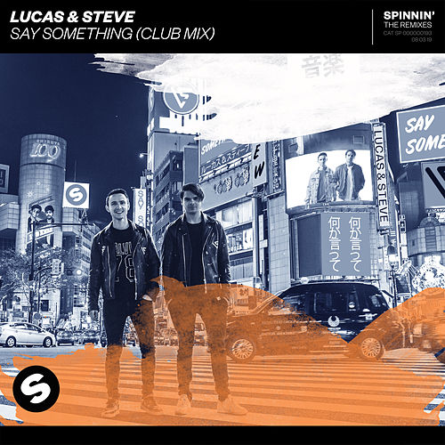 Say Something (Club Mix) von Lucas & Steve