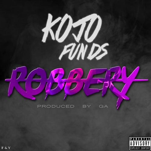 Robbery von Kojo Funds