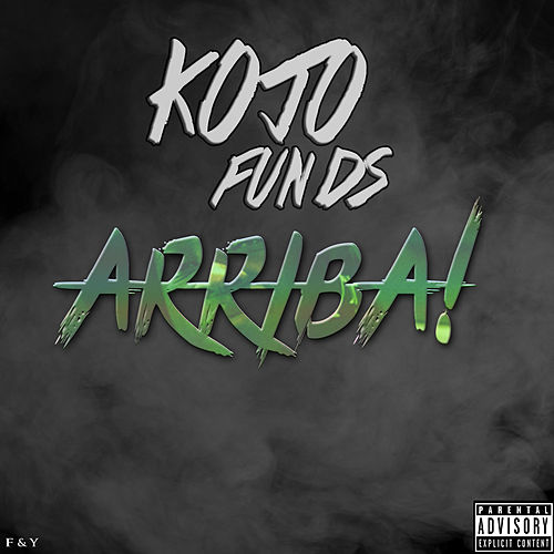 Arriba! von Kojo Funds