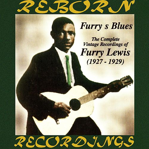 Complete Vintage Recordings of Furry Lewis 1927-1929 (HD Remastered) de Furry Lewis