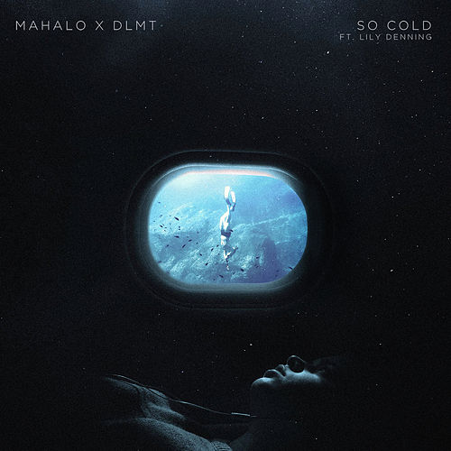So Cold (feat. Lily Denning) von Mahalo