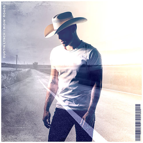 Ridin' Roads by Dustin Lynch