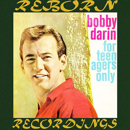 For Teenagers Only (HD Remastered) von Bobby Darin