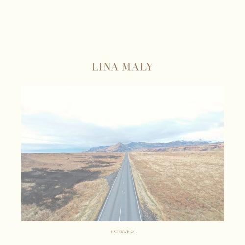 Unterwegs von Lina Maly