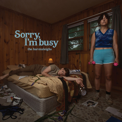Sorry, I'm busy by The Harmaleighs