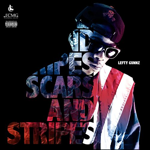 Scars & Stripes by Lefty Gunnz