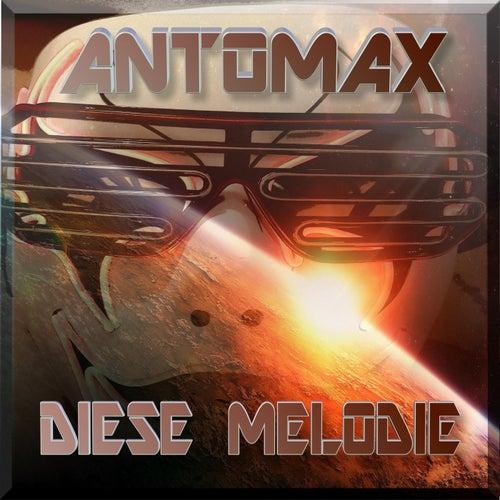 Diese Melodie by Antomax