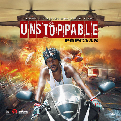 Unstoppable - Single by Popcaan