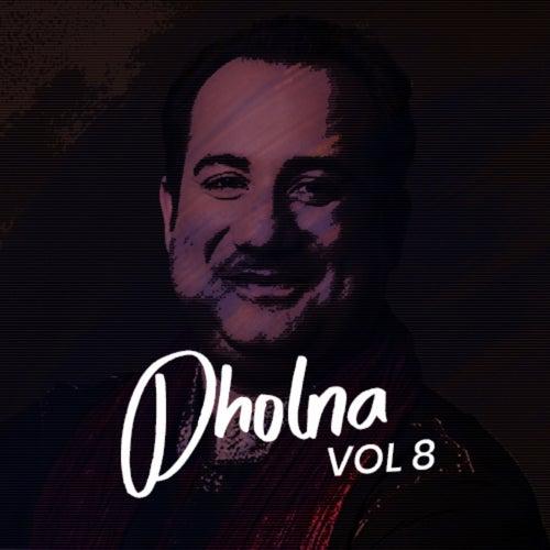 Dholna, Vol. 8 by Rahat Fateh Ali Khan