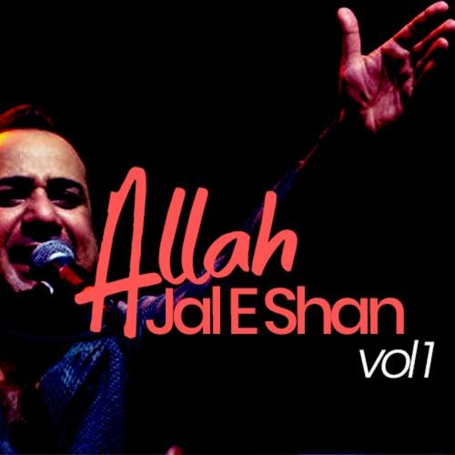 Allah Jal E Shan, Vol. 1 by Rahat Fateh Ali Khan