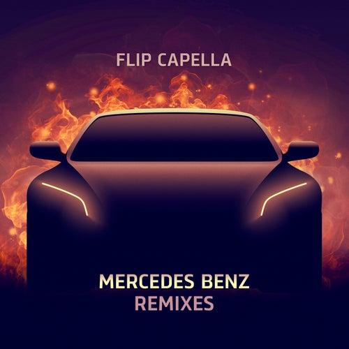 Mercedes Benz Remixes de Flip Capella