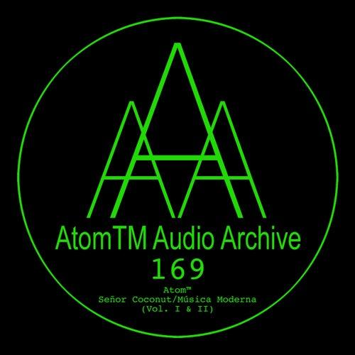 Señor Coconut/Música Moderna (Vol. I & II) de Atom Heart