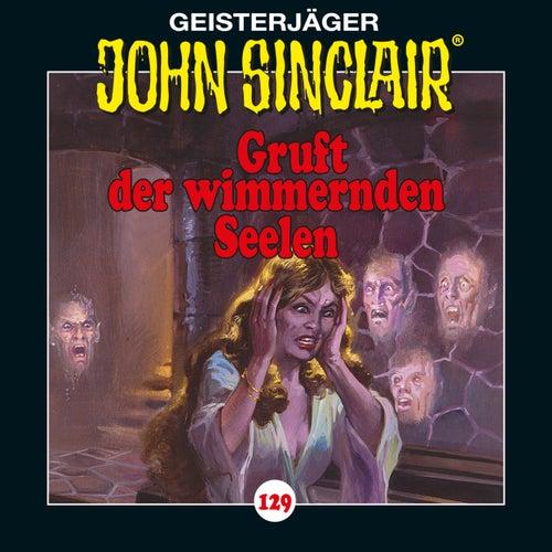 Folge 129: Gruft der wimmernden Seelen von John Sinclair