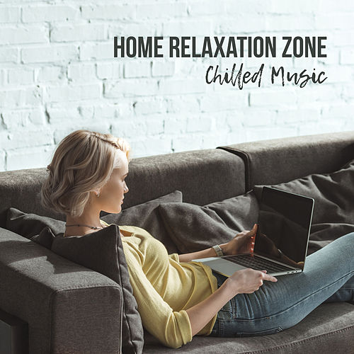 Home Relaxation Zone: Chilled Music de Yoanna Sky