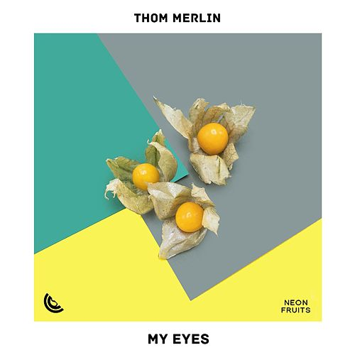 My Eyes de Thom Merlin