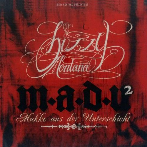 M.a.d.U. 2 (Mukke aus der Unterschicht 2) di Bizzy Montana