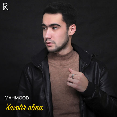 Xavotir Olma by Mahmood