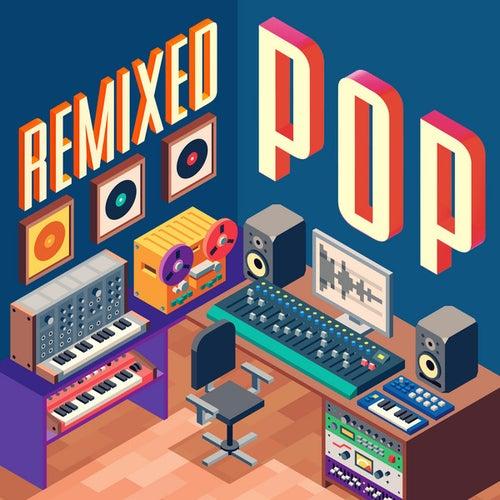 Remixed Pop (Remixes) de Various Artists